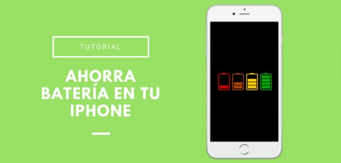 Ahorrar bateria en iPhone