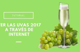 ver las uvas 2017 en internet