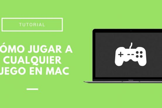 Cómo jugar a cualquier juego en Mac OS