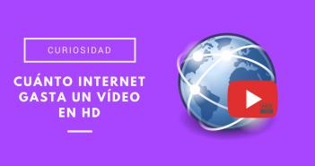 cuánto internet gasta un vídeo en HD
