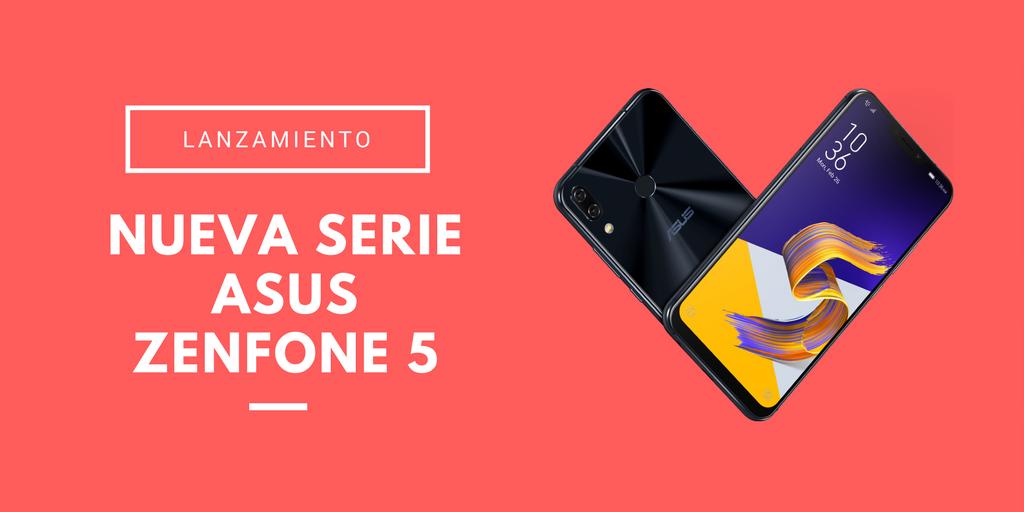 Nueva serie Asus Zenfone 5