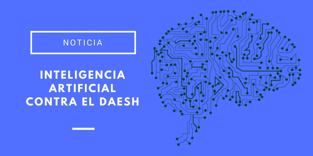 inteligencia artificial contra el Daesh