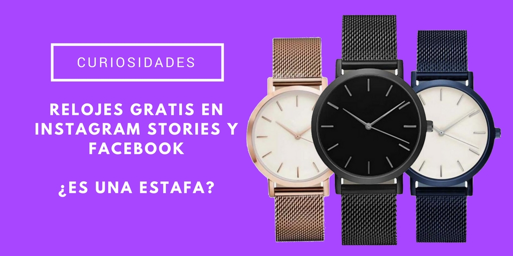 relojes gratis en Instagram Stories y Facebook