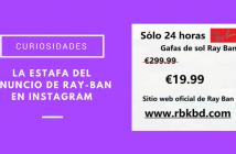 La estafa del anuncio de Ray-Ban en Instagram