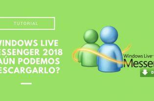 Windows Live Messenger 2018. ¿Aún podemos descargarlo?