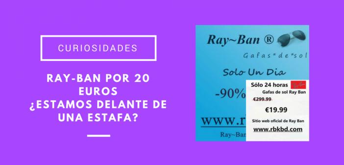 Ray-Ban por 20 euros