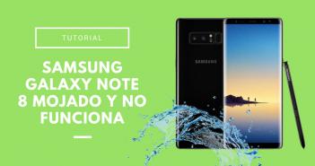 Samgung Galaxy Note 8 mojado