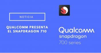 Qualcomm presenta el Snapdragon 710