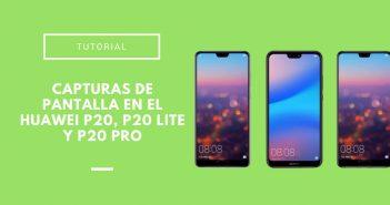 Capturas de pantalla en el Huawei P20, P20 Lite y P20 pro