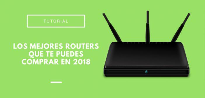 routers wifi más recomendados de 2018