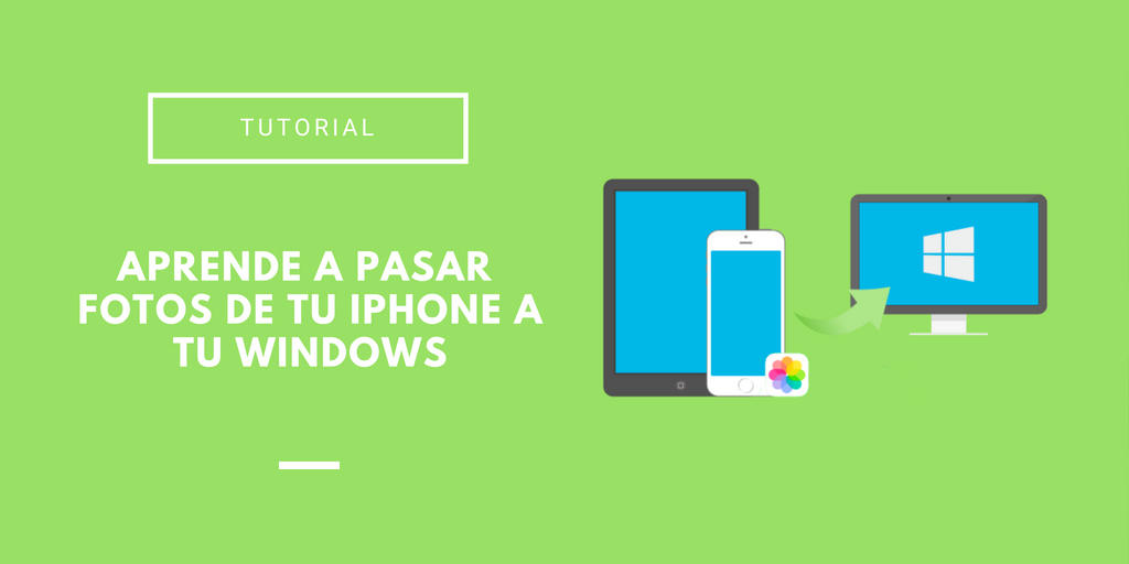 cómo pasar fotos de iPhone a PC Windows