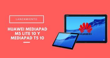 MediaPad M5 Lite 10 y MediaPad T5 10