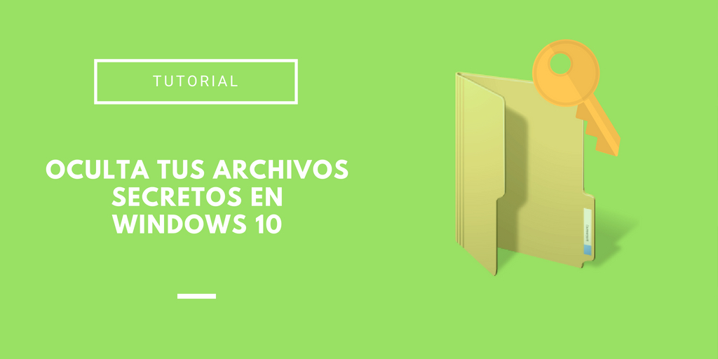 ocultar archivos en Windows 10