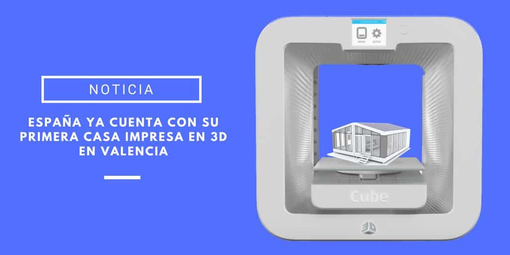 primera casa 3d en España