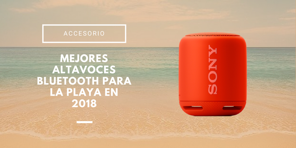 altavoces bluetooth para la playa