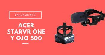 Acer StarVR One y OJO 500