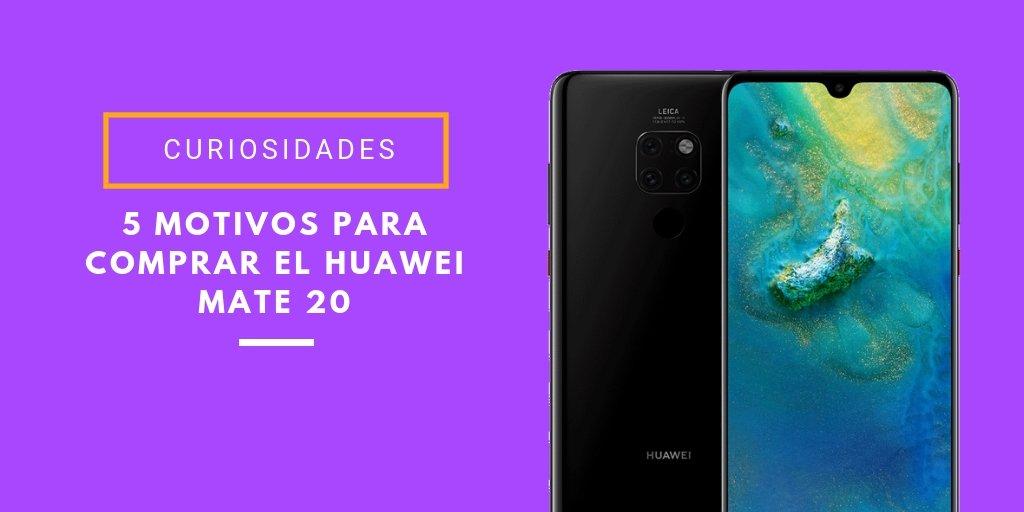 razones para comprar el Huawei Mate 20