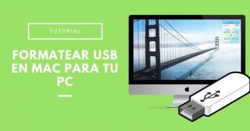 cómo formartear un USB en Mac para poder utilizarlo en tu PC