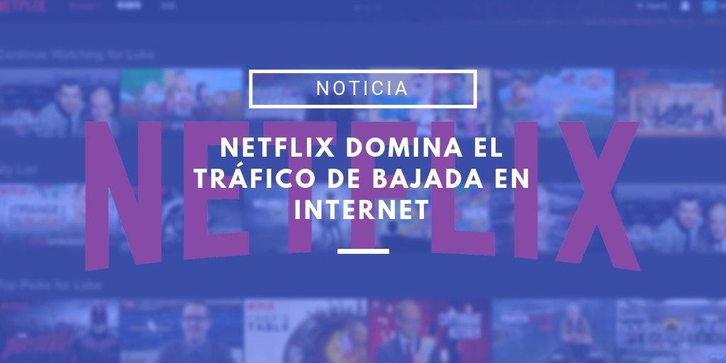 Netflix domina el tráfico global