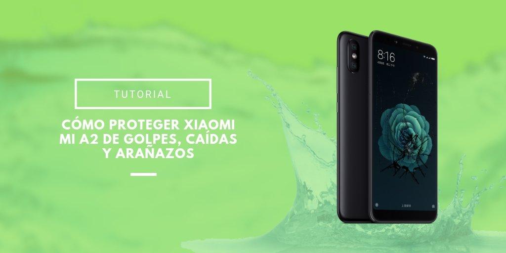 Cómo proteger Xiaomi Mi A2 de golpes, caídas y arañazos