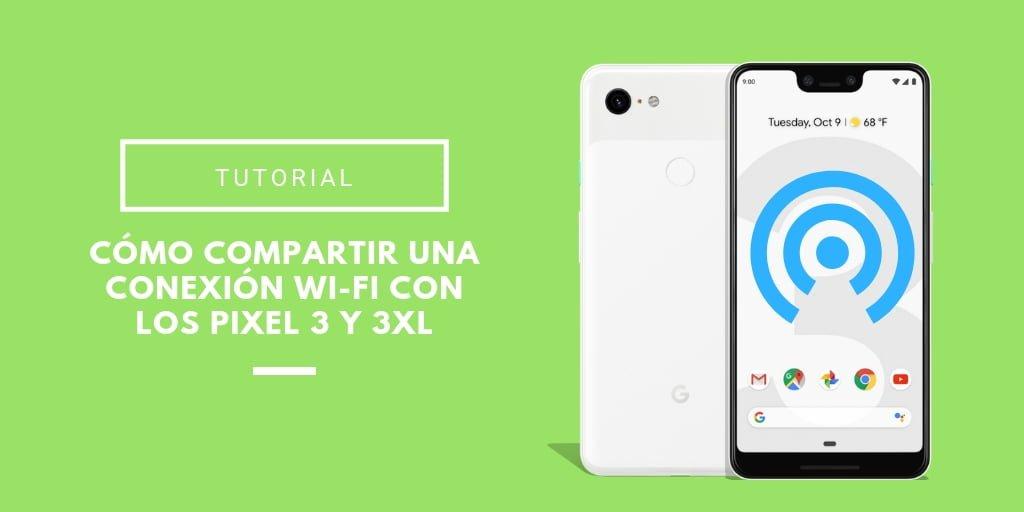 crear zona WiFi con Google Pixel 3
